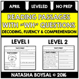 "April Reading Comprehension Passages with ""WH"" Questions ("