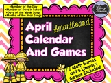 April SMARTboard Morning Meeting and Much More!