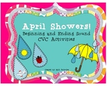 April Showers! Beginning and Ending Sound CVC Word Literac