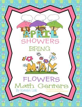 April Showers Bring May Flowers- 6 Math Centers