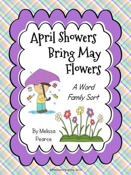 April Showers Bring May Flowers: A Word Family Sort