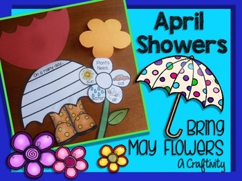 April Showers Bring May Flowers {Craftivity}