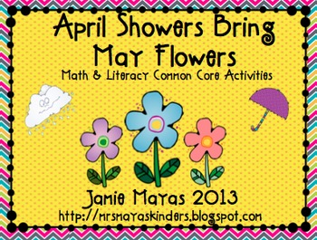 April Showers Bring May Flowers {Literacy & Math Common Core Activities}