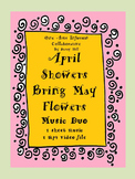 April Showers Bring May Flowers Music Duo (1 sheet music, 1 mp4 video file)