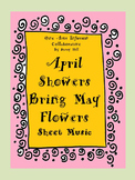 April Showers Bring May Flowers Sheet Music