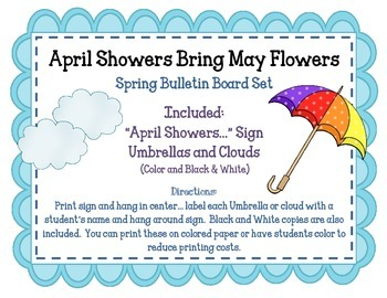 April Showers Bring May Flowers. Spring Bulletin Board Set Idea. Umbrellas