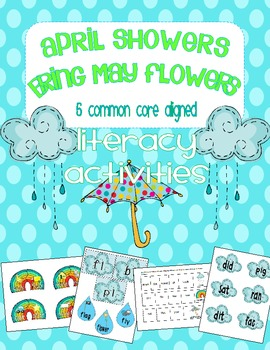 April Showers Bring May Flowers--Spring Literacy (Common Core Aligned)