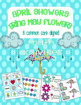 April Showers Bring May Flowers--Spring Math (Common Core Aligned)