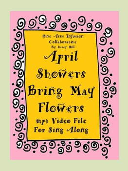 April Showers Bring May Flowers mp4 Video File for Sing Along