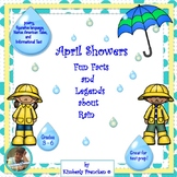 April Showers, Fun Facts & Legends: Informational Text Pas