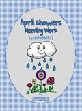 April Showers Morning Work (worksheets)