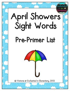 April Showers Sight Words! Pre-Primer List Pack