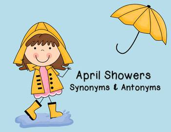April Showers Synonyms & Antonyms Unit