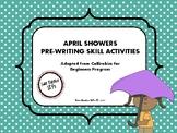 April Showers Themed Pre-Writing (Callirobics) Activities