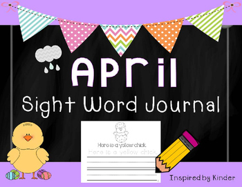 April Sight Word Journal-Print and Go!
