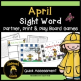April Sight Word Partner, Print & Play Board Games & Quick Assessments