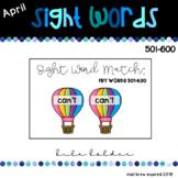 April Sight Words 501-600