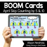 April Skip Counting by 5 & 10 Boom Cards™