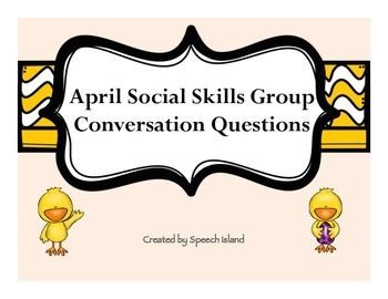 April Social Skill Conversation Questions