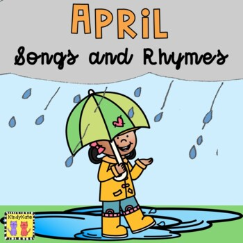 April Songs   Spring   Easter   Earth Day   Rain   Arbor Day