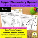April Speech Therapy Upper Elementary Vocabulary & Grammar