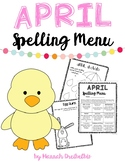 April Spelling Menu (NO PREP!)