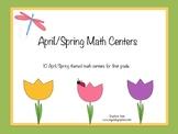 April/Spring First Grade Math Centers Bundle