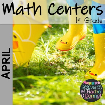 April Spring Math Centers First Grade