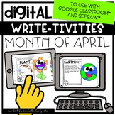 April Spring Writing Prompts for Google Classroom™ & Seesaw™|Distance Learning