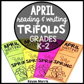 April Spring Writing and Reading Interactive Trifolds Activities