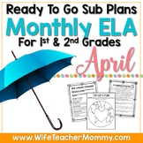 April Sub Plans ELA for 1st and 2nd Grade. Easter & Earth Day Substitute Plans.