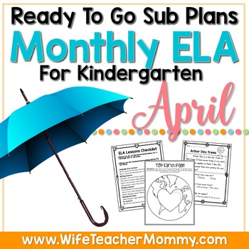 April Sub Plans ELA for Kindergarten. Easter, Earth Day & More Substitute Plans.