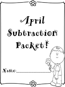 April Subtraction Worksheets Packet - April Subtraction Facts Worksheets