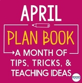 April Teaching Ideas -- Tips, Tricks, and News for April