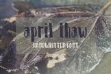 April Thaw Font, Installable OTF Font, Handwritten Typeface