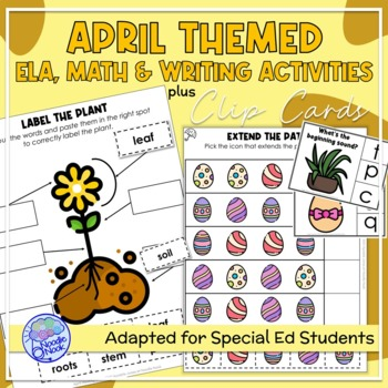 April Themed Adapted Unit for ELA, Writing and Math in SpEd or Autism Units