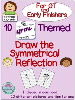 "April Themed ""Draw the Symmetrical Reflection"" for GT and Early Finishers"
