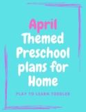 April Themed Preschool/Toddler Activities