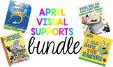 April Visual Supports BUNDLE