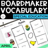 April Vocabulary Unit- Boardmaker