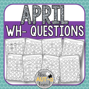 April WH- Question Dauber Pages