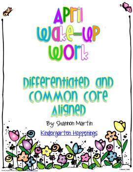 April Wake-Up Work {Common Core Aligned, Differentiated Worksheets}