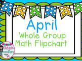April Whole Group Math Flipchart