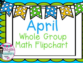 April Whole Group Math Flipchart