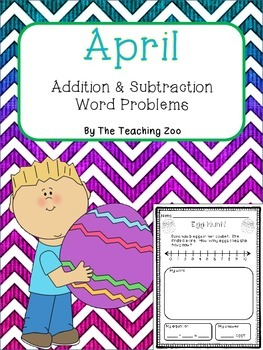 April Word Problems Addition & Subtraction (Spring Theme)