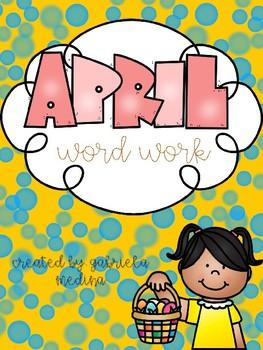 April Word Work