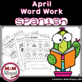 April Word Work {SPANISH}