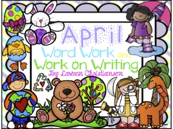 April Word Work and Work on Writing