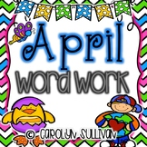 April Word Work for Kindergarten