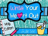 May Write Your Heart Out Writing Kindergarten